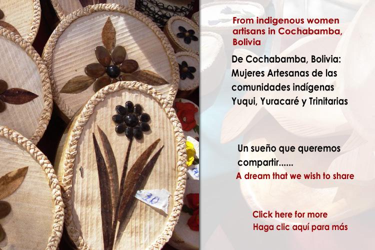 De Bolivia: Mujeres Artesanas de las comunidades indígenas Yuqui, Yuracaré y Trinitarias